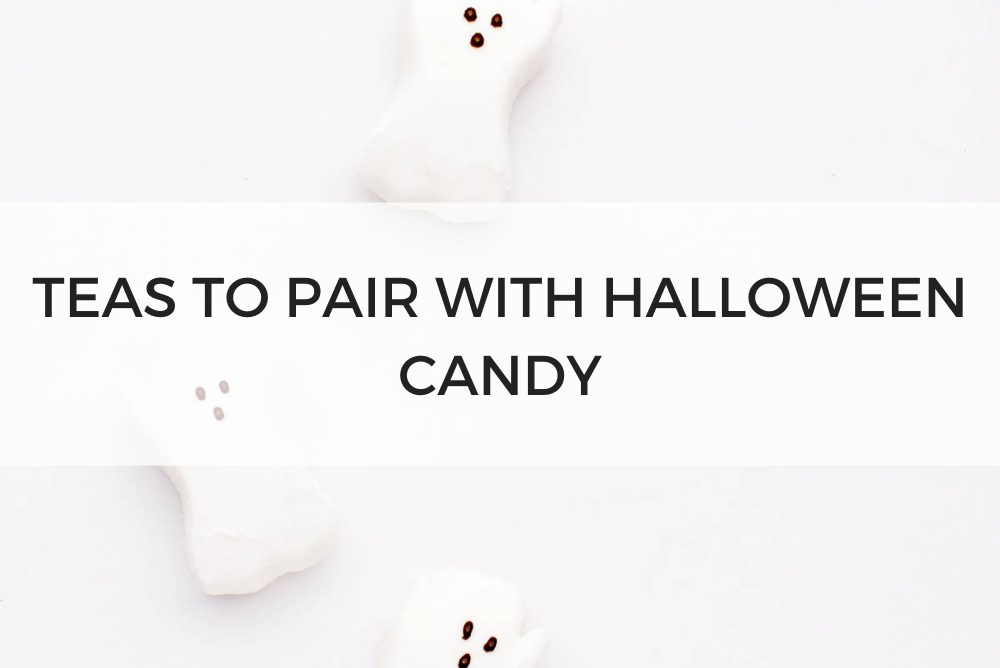 Teas to Pair with Halloween Candy