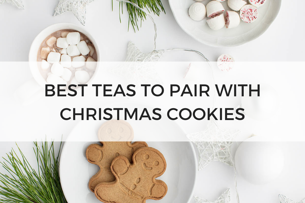 Teas to Pair with Christmas Cookies