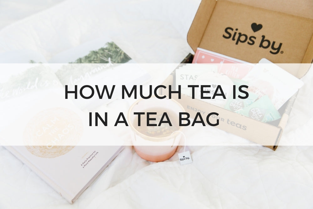 How Much Tea is in a Tea Bag