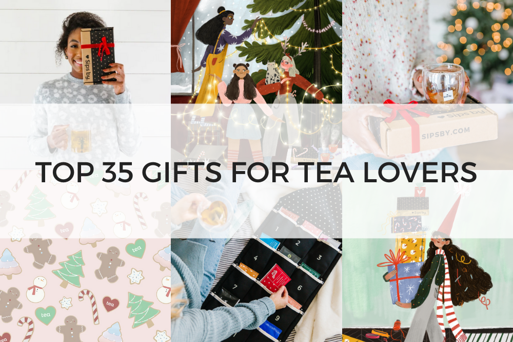 Top 35 Gifts for Tea Lovers - Sips by