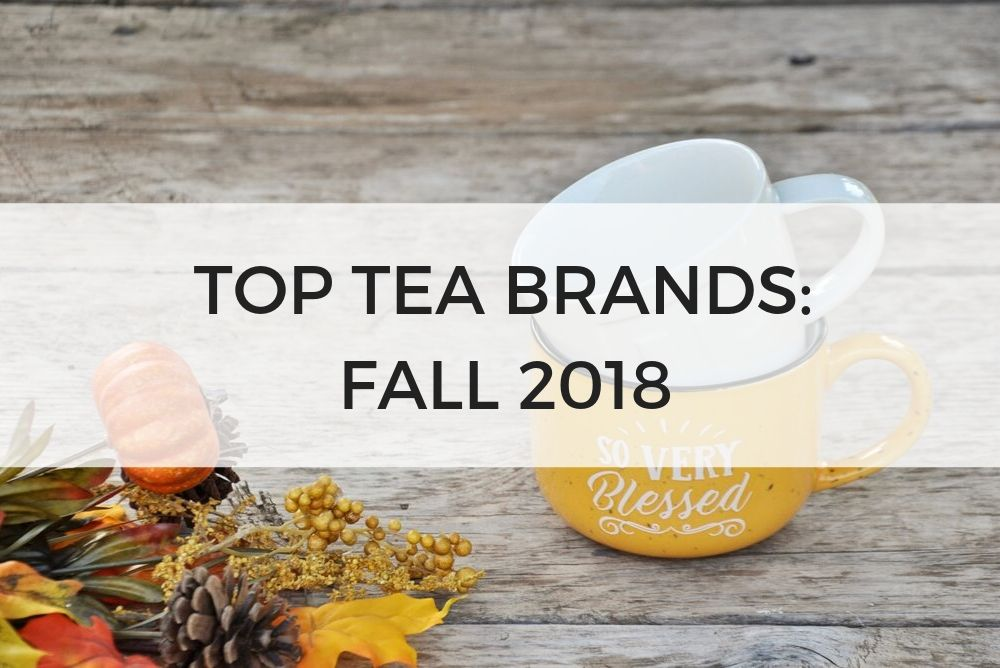 Top Tea Brands Fall 2018