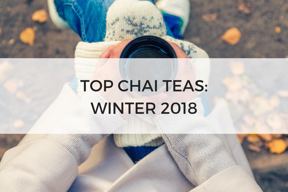 Top Rated Chai Tea Fall 2018