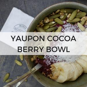 YAUPON COCOA BERRY BOWL