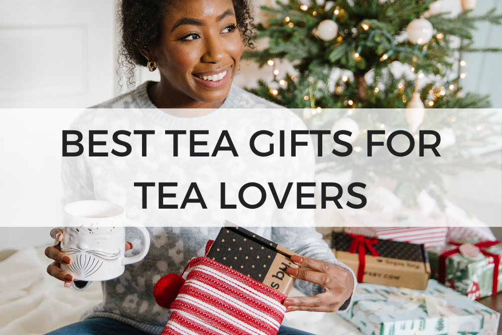 best tea gifts for tea lovers gift guide 2020