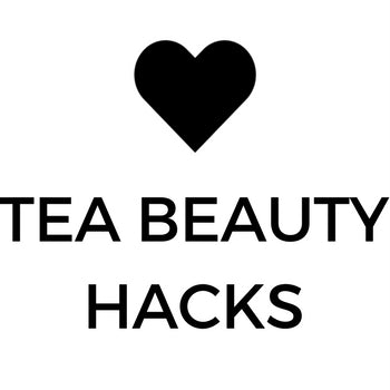 Tea Beauty Hacks