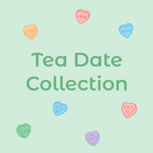 Load image into Gallery viewer, Tea Date Collection