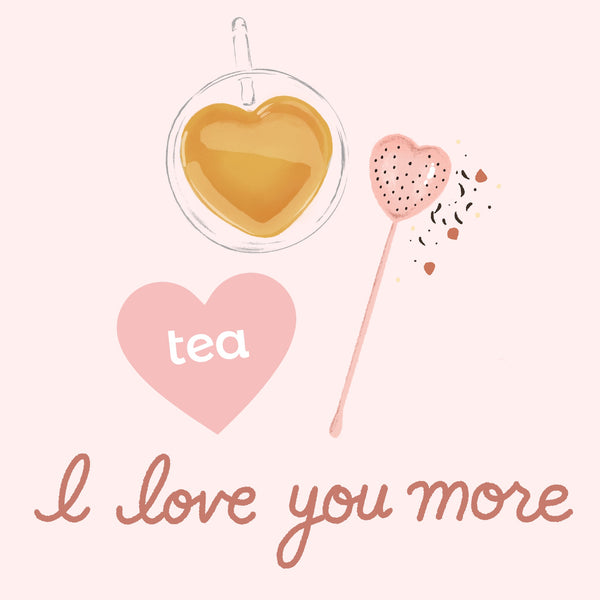 I Love You More Tea Kit
