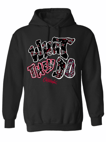 Outrank What they Do hoodie