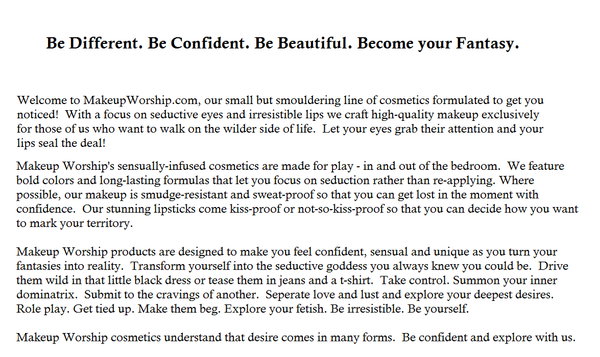 Be different. Be Confident. Be Beautiful. Become your Fantasy