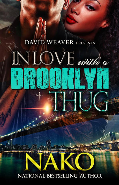 In Love With A Brooklyn Thug Series