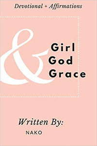 Girl + God + Grace