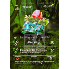 Entire Base Set Extended Art! (Choose A Single) Custom Pokemon Cards Ivysaur Card