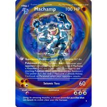 Entire Base Set Extended Art! (Choose A Single) Custom Pokemon Cards Machamp Card