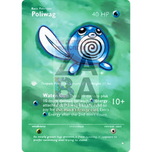 Entire Base Set Extended Art! (Choose A Single) Custom Pokemon Cards Poliwag Card
