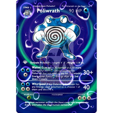Entire Base Set Extended Art! (Choose A Single) Custom Pokemon Cards Poliwrath Card