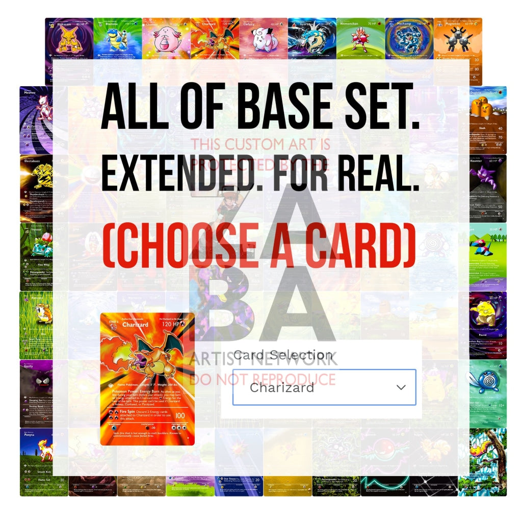 Entire Base Set Extended Art! (Choose A Single) Custom Pokemon Cards (Read Directions- Select Card)