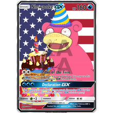 Slowpoke Gx Custom Pokemon Card 4Th Of July