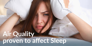 Indoor Air Quality Proven to Affect Health and Sleep