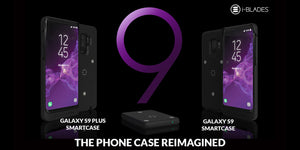New i-BLADES Smartcase Makes the Samsung Galaxy S9 and S9 Plus Modular and Smarter