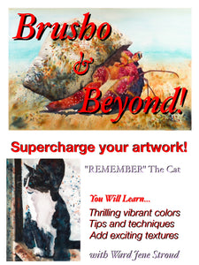"*Digital Download* Brusho and Beyond -Painting with Ward Jene Stroud ""Remember"" The Black Cat"