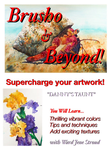 "*Digital Download! * Brusho and Beyond - Painting with Ward Jene Stroud ""Danny's Taunt"" Iris"