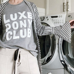 LUXE PONY CLUB <br> T-SHIRT