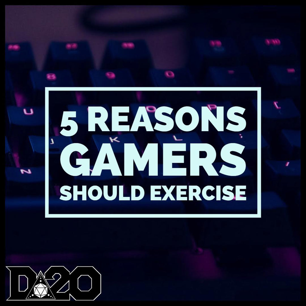 5 Reasons Gamers Should Exercise