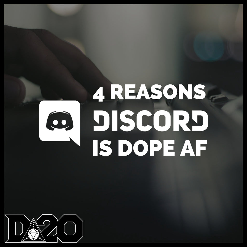 4 Reasons We Love Discord & You Should Too