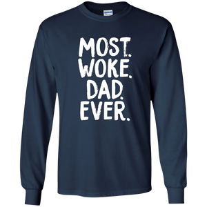 Most. Woke. Dad. Ever. | Feminist Dad Gift | Rani Bee - Feminist T Shirts & Apparel