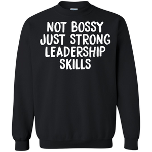 Not Bossy Just Strong Leadership Skills | Feminist Tee | Rani Bee - Feminist T Shirts & Apparel