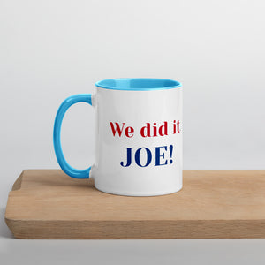 We did it Joe | Color Mug | Rani Bee | Political Gifts