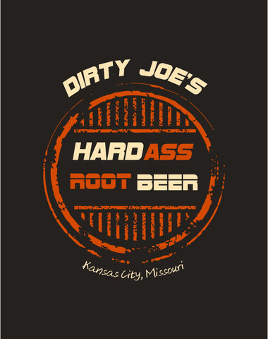 Hard A#$ Root Beer T-Shirt | By Dirty Joe's Kansas City,Mo | Beer Style Logo Printed Tee - Dirty Joes Clothing