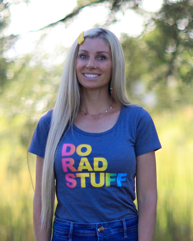 Do Rad Stuff Shirt - $10