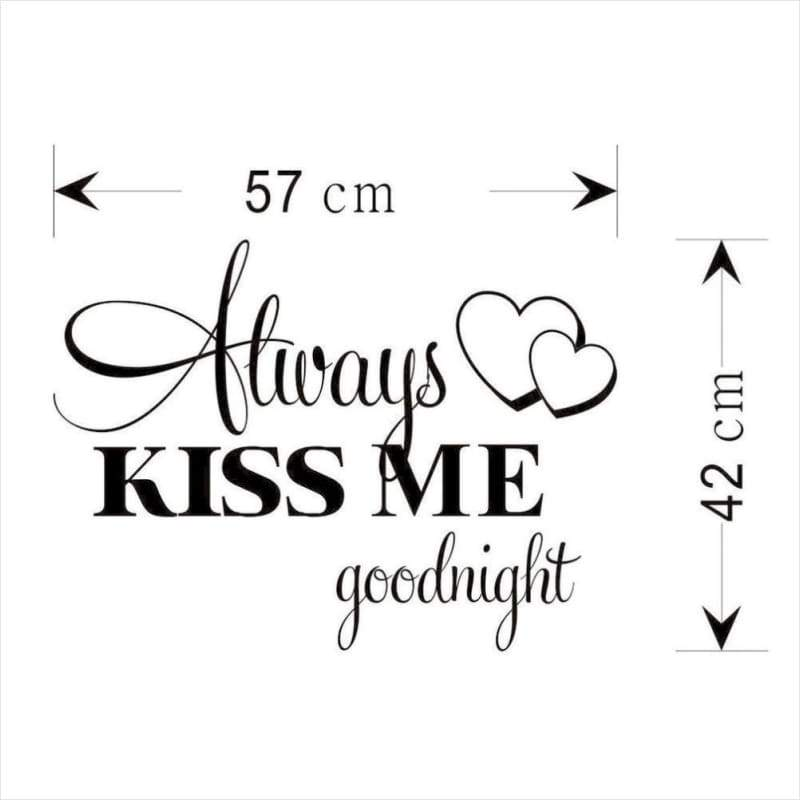 "Bedroom Quotes ""Alway Kiss Me Goodnight"" Wall Sticker - Wall Sticker - Free Shipping"