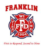Franklin Fire Department , WI , Closes Friday February 7th, 2020