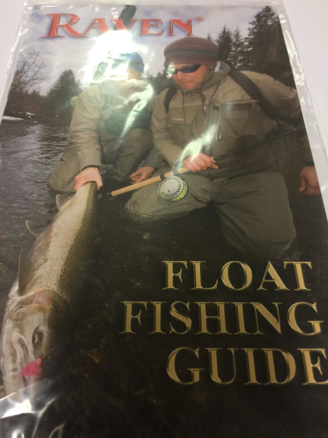 Raven float fishing guide