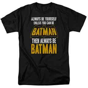 Always Be Batman Shirt