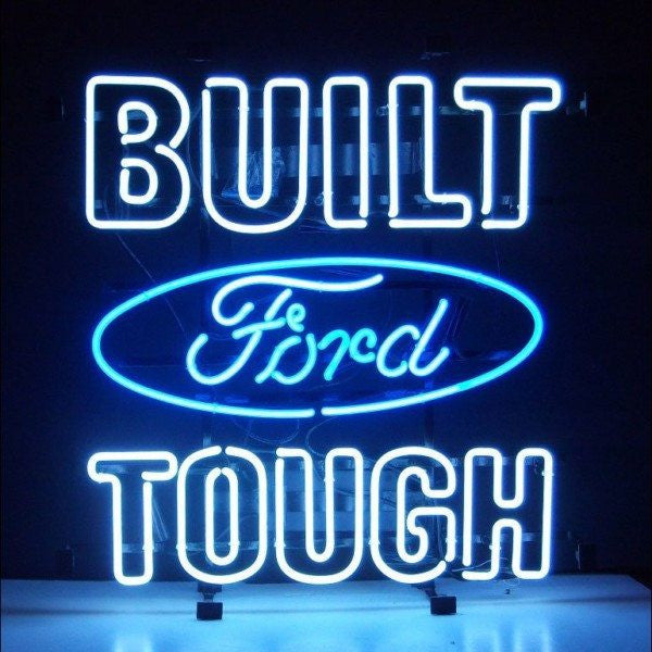 Built Ford Tough Neon Sign