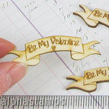 Etched Wooden Be My Valentine Banner