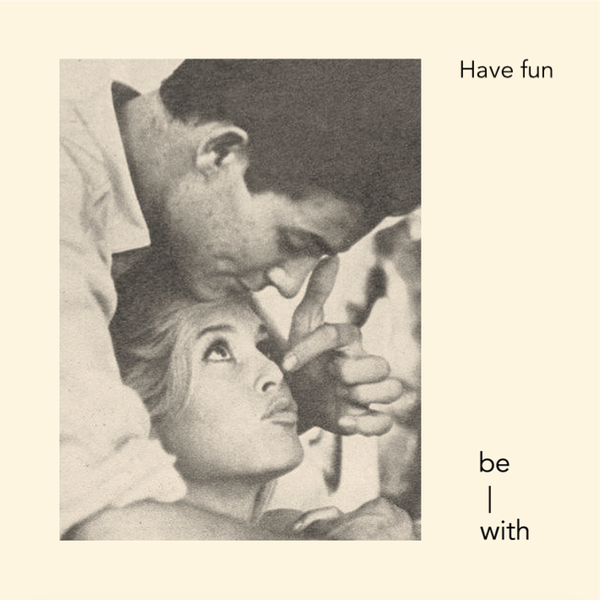 be-with relationship gift fun laugh smile