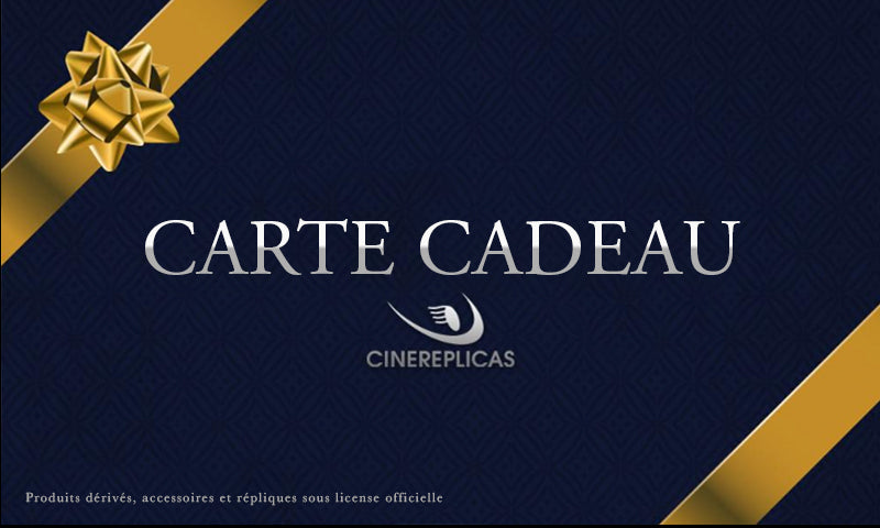 Carte Cadeau Cinereplicas