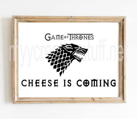 GOT Wolf - Cheese is Coming Design