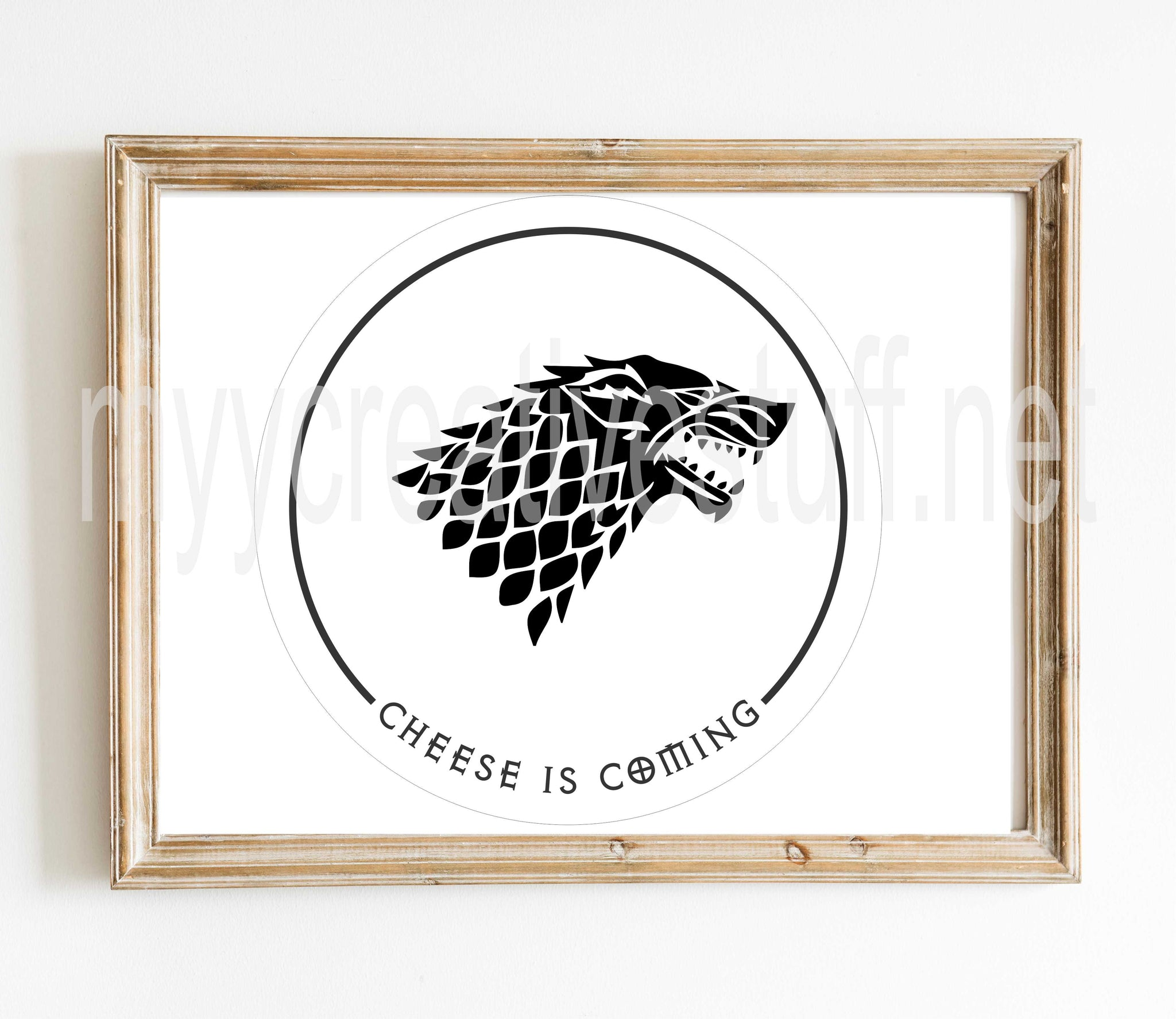 GOT Wolf - Cheese is Coming Circle Design