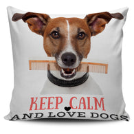 KEEP CALM and LOVE DOGS PILLOW COVERS