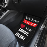 "Front Car Mats (set of 2)- ""We Love You""-EXCLUSIVE-CUSTOM MADE"
