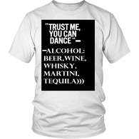 "Shirt - "" Trust Me, You can dance""-FREE SHIPPING"