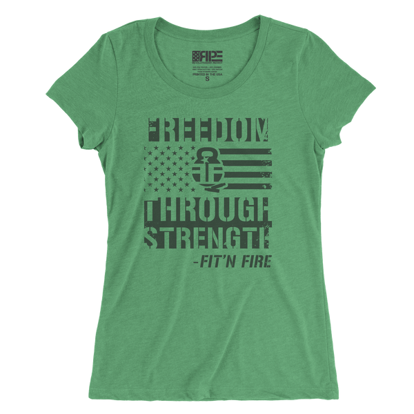 Freedom Through Strength Women's - (Green) - Revolutionary Patriot