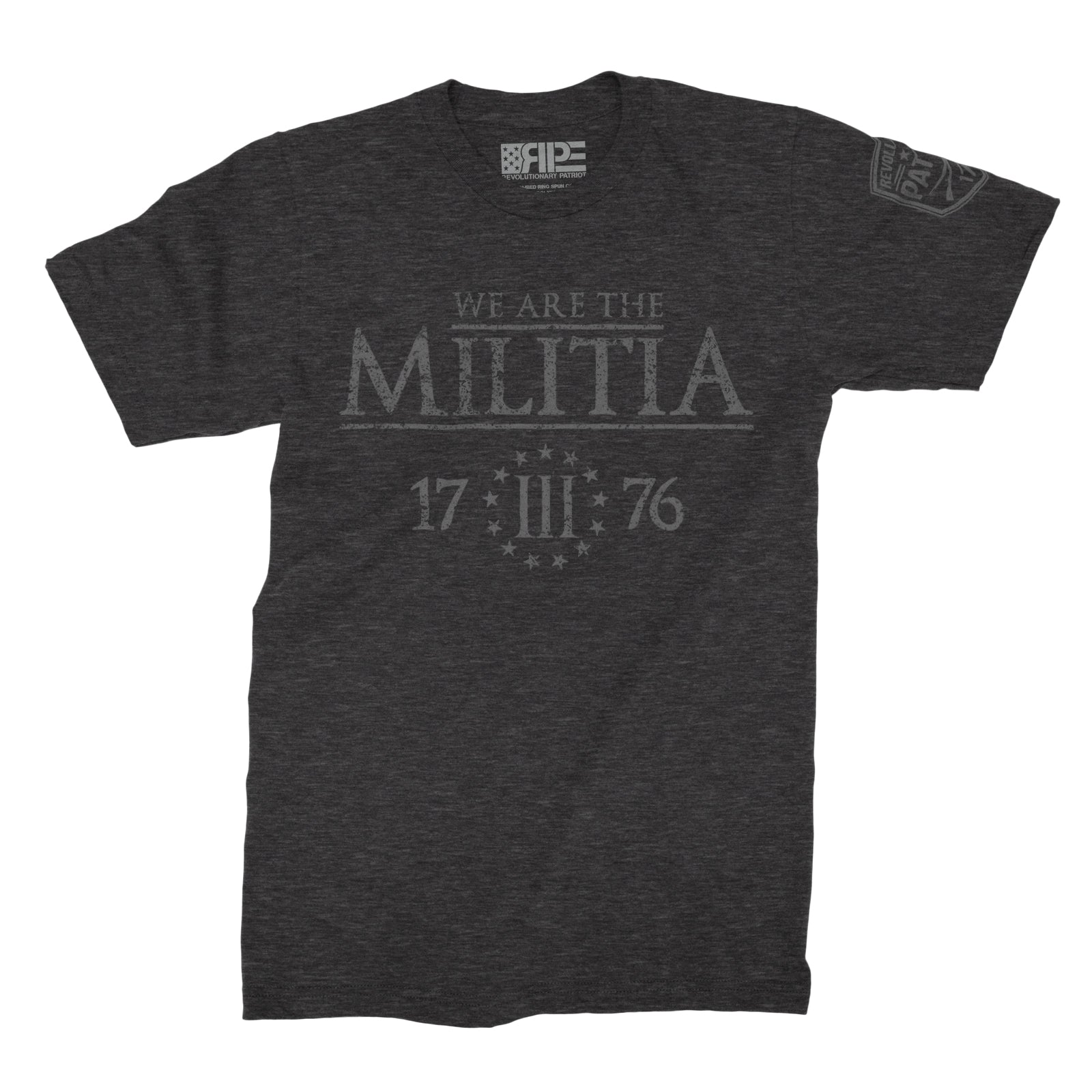 We Are The Militia (Dark Grey Heather)