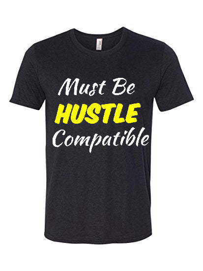 Must Be Hustle Compatible