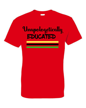 Unapologetically Educated T-shirt
